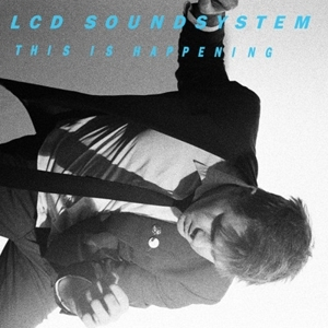 Lcd_soundsystem_this_is_happen